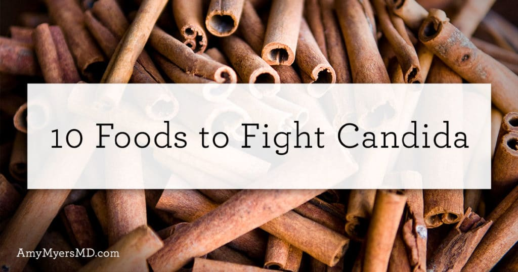 10 Foods to Fight Candida