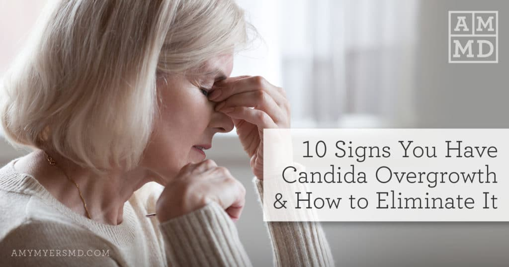 Candida Overgrowth: 10 Signs You Have It, What to Do - Cover Image - Woman with Candida Symptoms - Amy Myers MD®