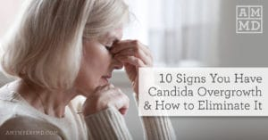 Candida Overgrowth: 10 Signs and the #1 Solution
