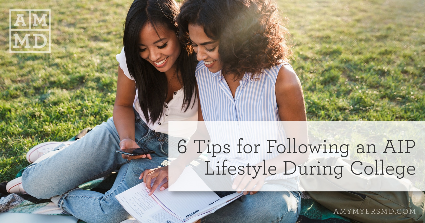 6 Tips for Following an AIP Lifestyle During College - Two Women Studying Together - Featured Image - Amy Myers MD