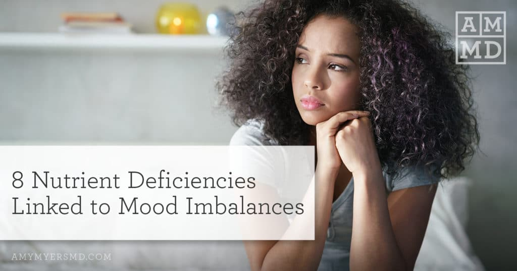 8 Nutrient Deficiencies Linked to Mood Imbalances