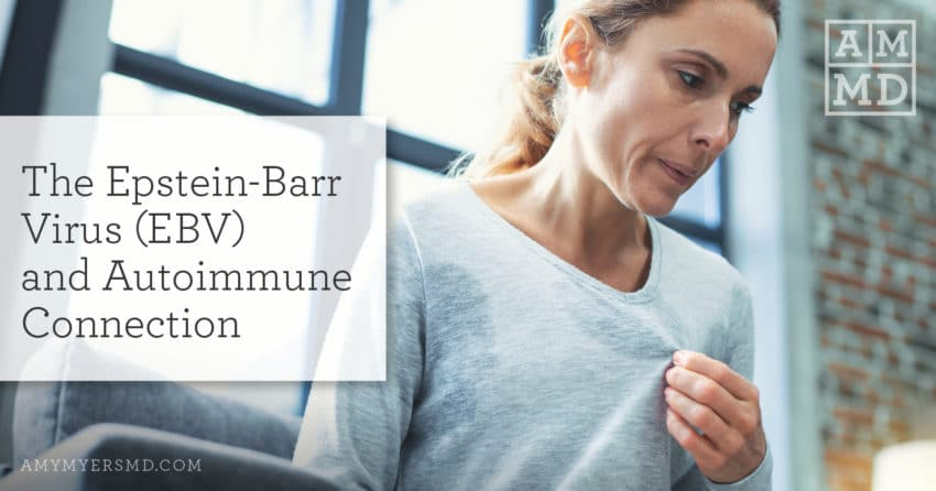 The Epstein-Barr Virus (EBV) and Autoimmune Connection