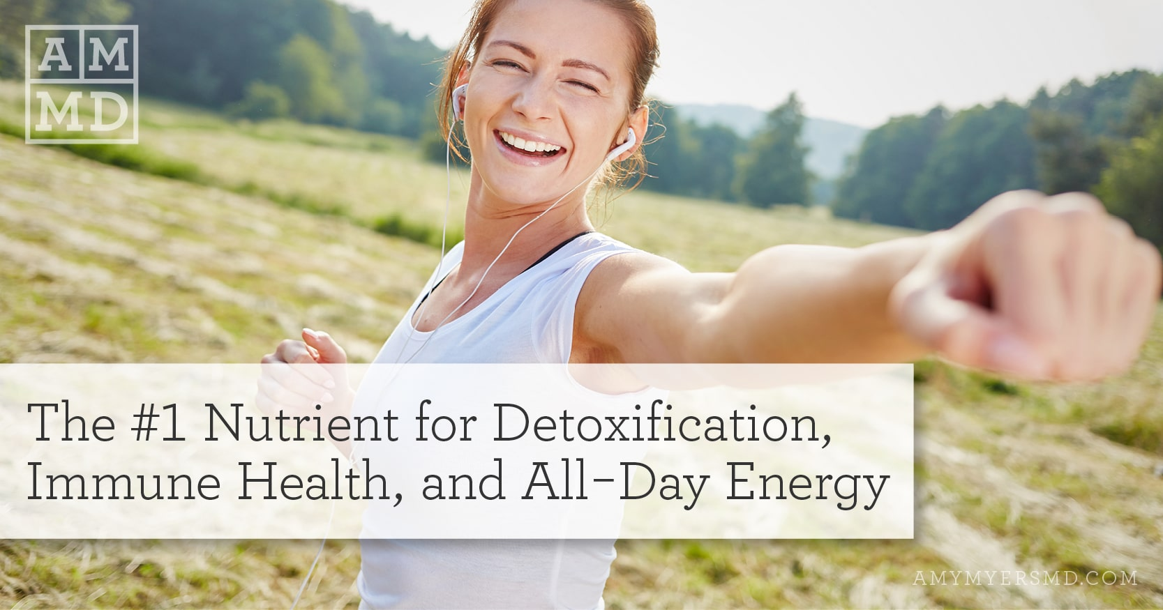 Glutathione, The Nutrient for Detoxification, Immune Health, and All-Day Energy - A Woman Exercising Outside - Featured Image - Amy Myers MD