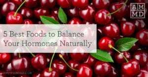 5 Best Foods to Balance Your Hormones Naturally