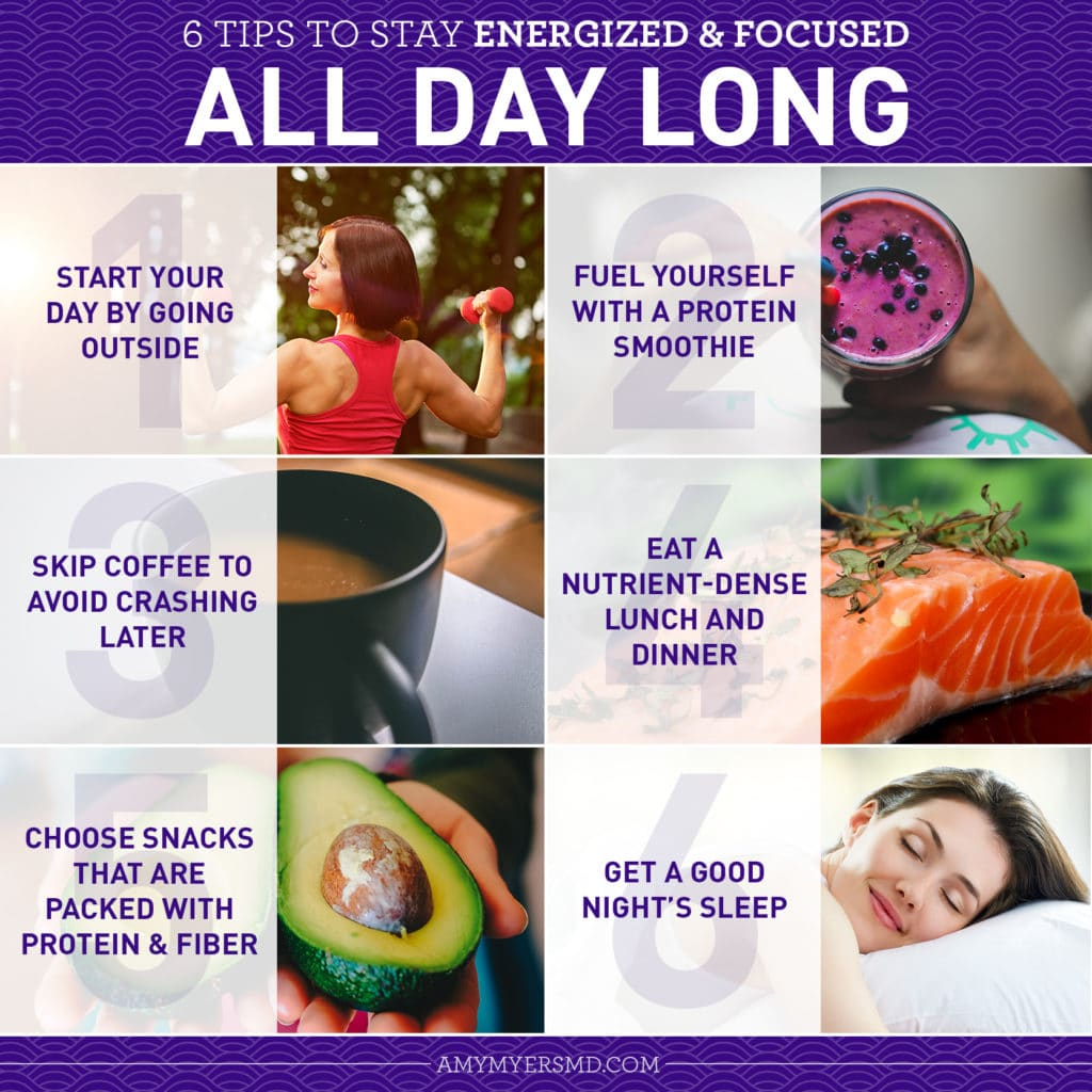 6 Tips to Stay Energized and Focused All Day Long - Infographic - Amy Myers MD®