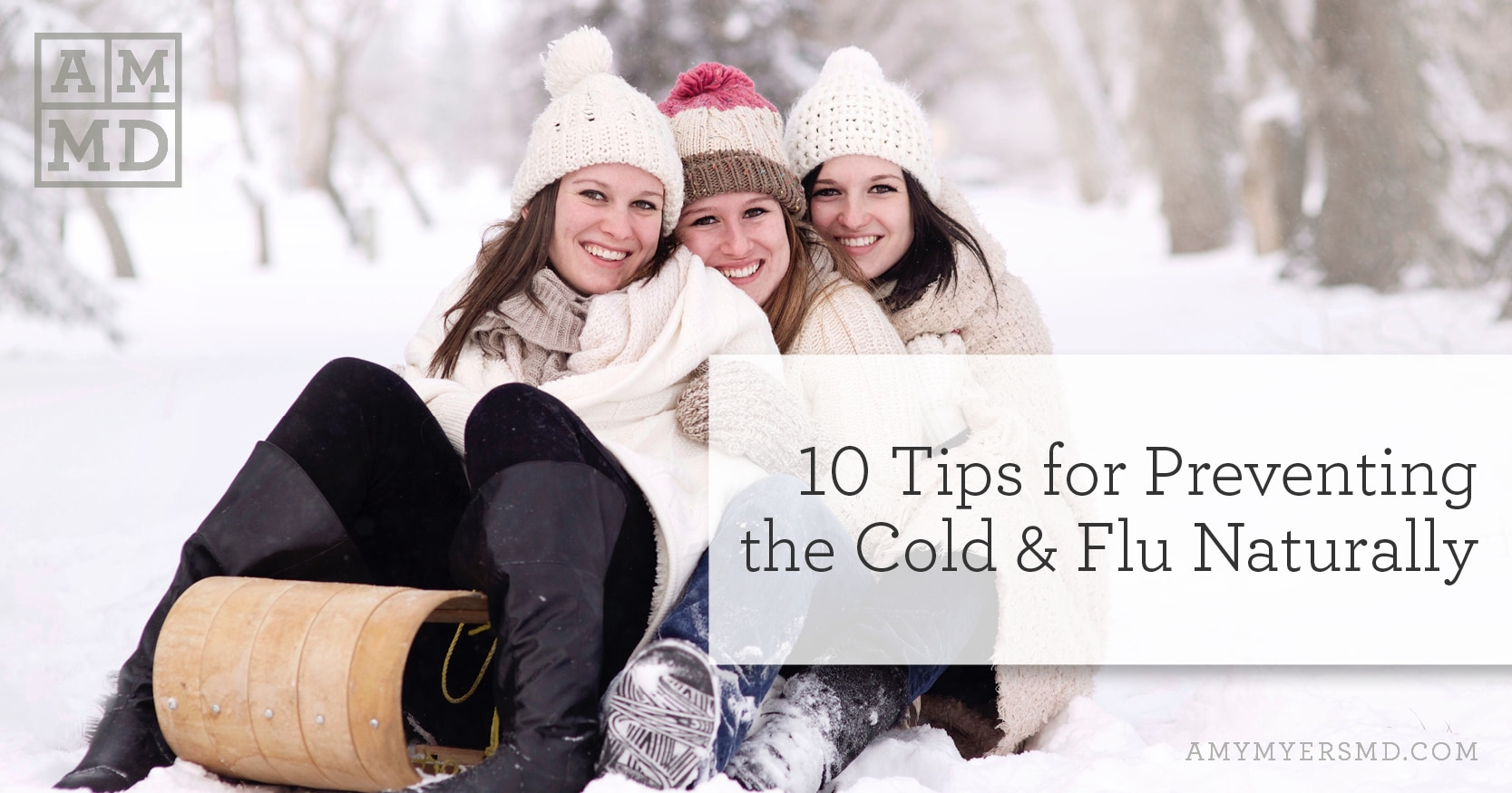 Tips for Preventing the Cold & Flu Naturally - Women on a sled - Featured Image - Amy Myers MD
