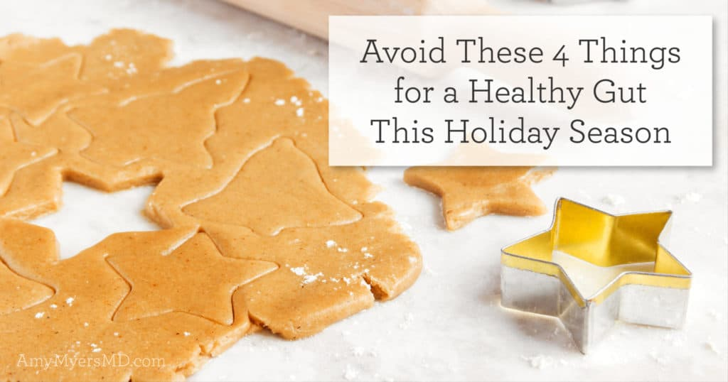 Avoid These 4 Things for a Healthy Gut This Holiday Season - Featured Image - Amy Myers MD