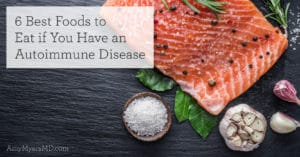 6 best foods autoimmune disease