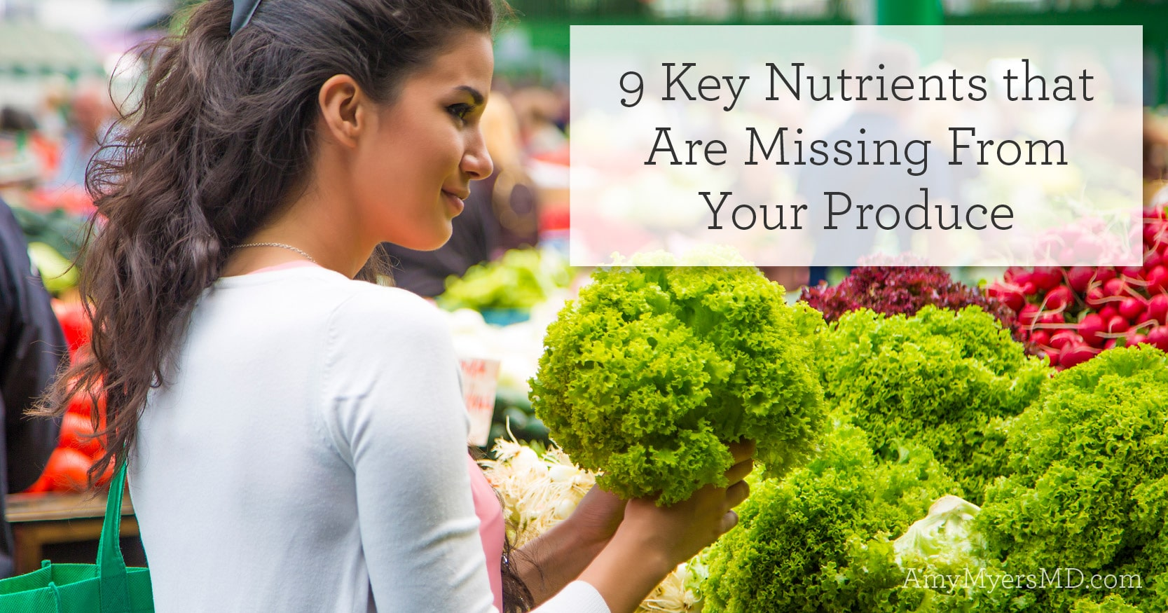 nutrients that are missing from your produce