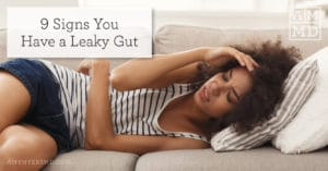 9 Signs You Have a Leaky Gut