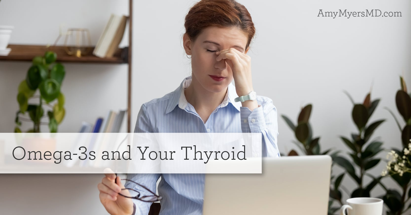 omega-3s and your thyroid
