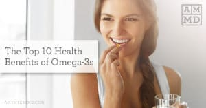 The Top 10 Health Benefits of Omega-3s