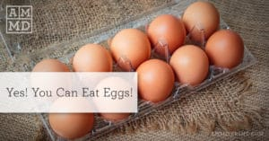 Yes! You Can Eat Eggs!