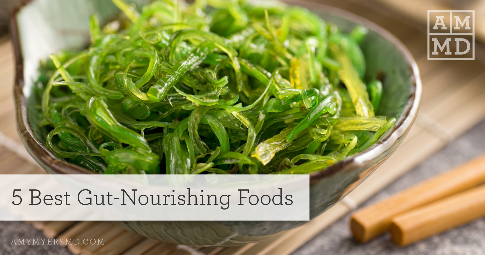 5 Best Gut-Nourishing Foods - Bowl of Greens - Featured Image - Amy Myers MD