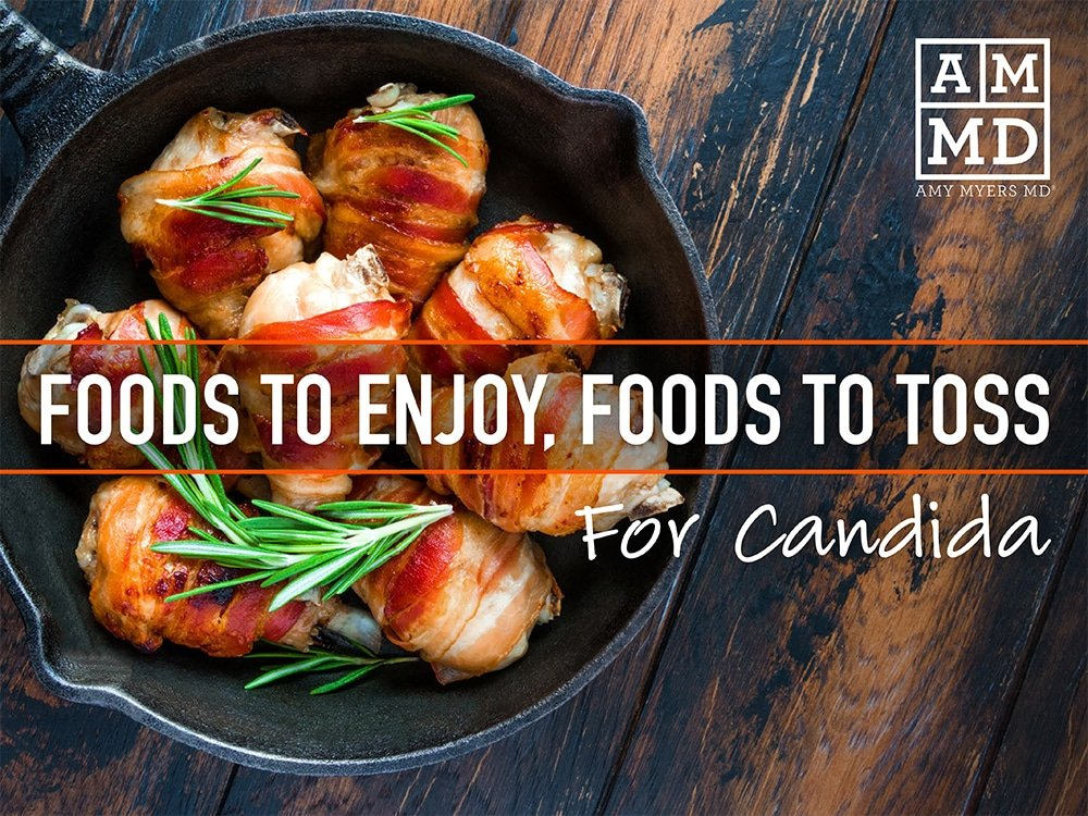 Foods to Enjoy, Foods to Toss for Candida eBook Cover