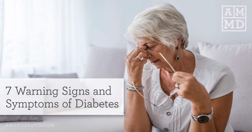 7 Warning Signs and Symptoms of Diabetes
