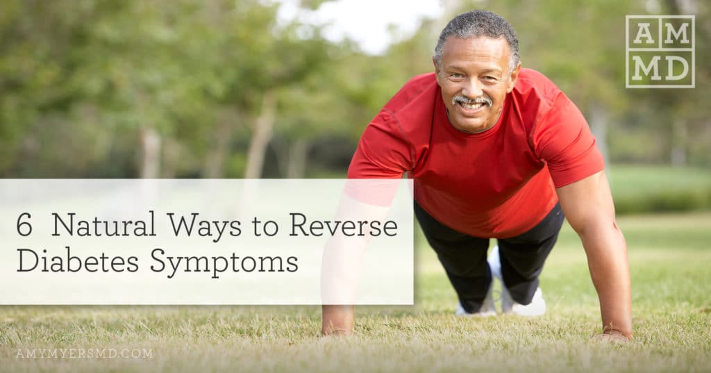 6 Ways to Reverse Diabetes Naturally - A Man Doing Pushups - Featured Image - Amy Myers MD