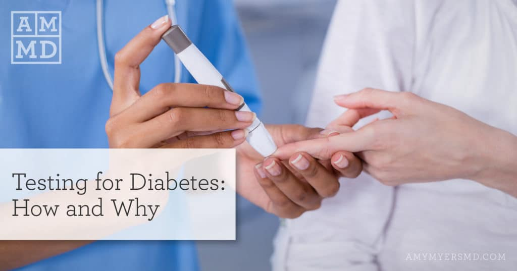 Testing for Diabetes - Doctor testing a patient for diabetes - Featured Image - Amy Myers MD