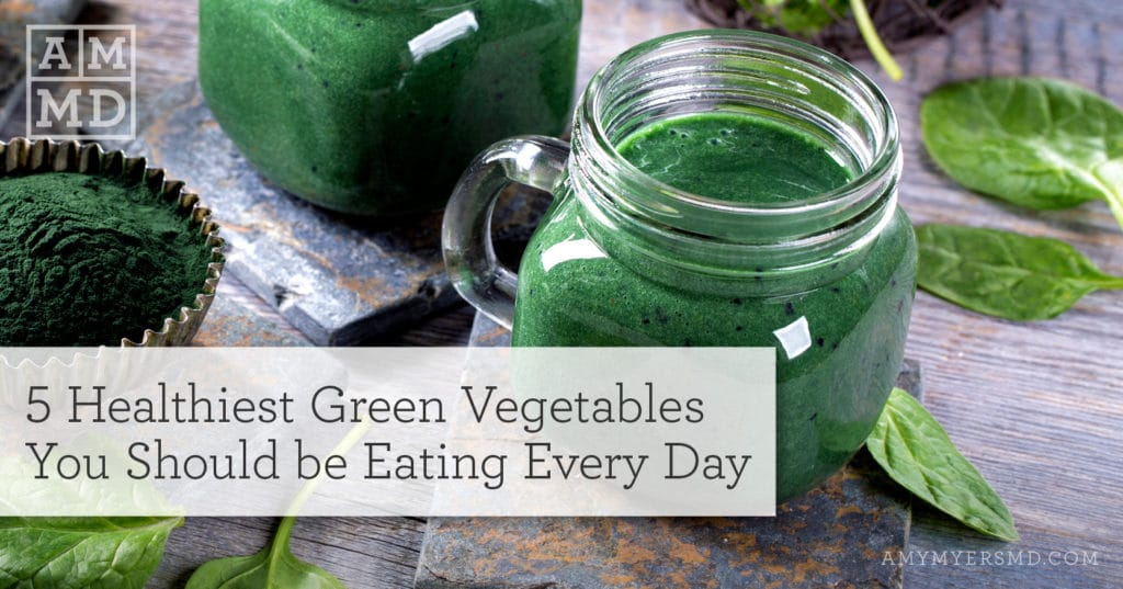 5 Healthiest Green Vegetables You Should be Eating Every Day