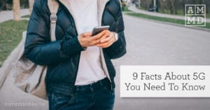 9 Facts About 5G You Need To Know