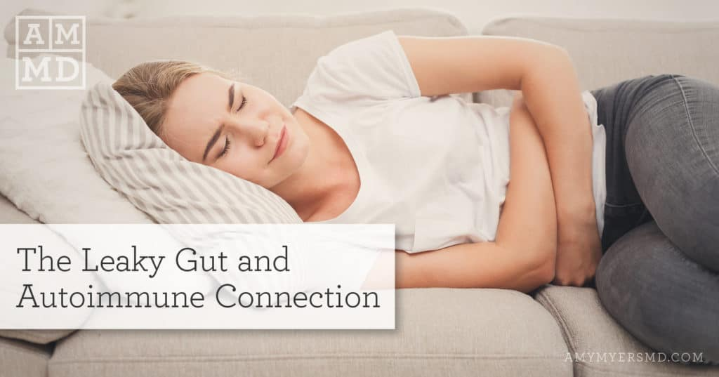 The Leaky Gut and Autoimmune Disease Connection