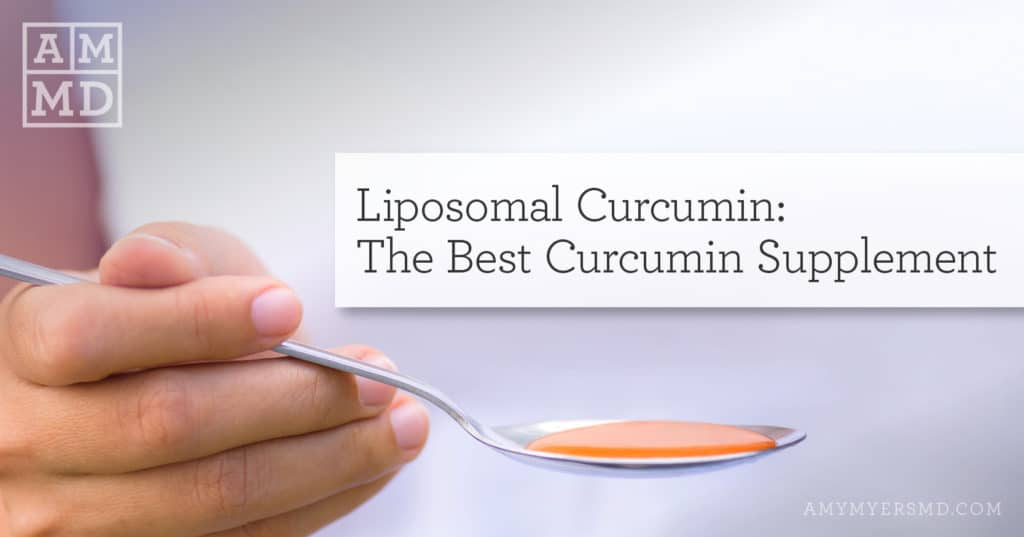 The Best Curcumin Supplement: Liposomal Curcumin - A Teaspoon of Liposomal Circumin - Featured Image - Amy Myers MD