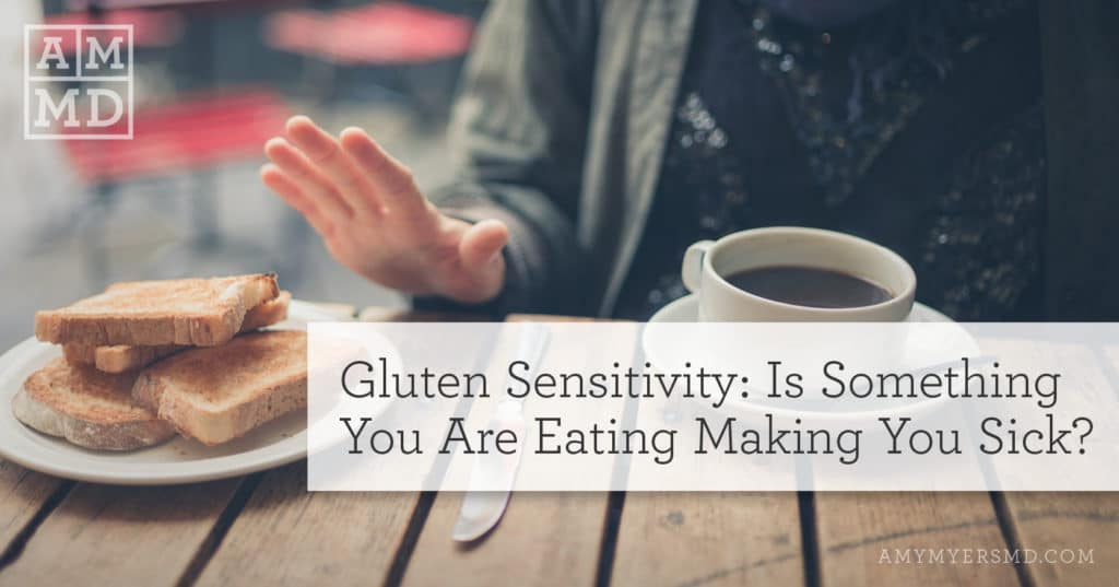 Gluten Sensitivity: Is Something You Are Eating Making You Sick? - Woman refusing toast - Featured Image - Amy Myers MD