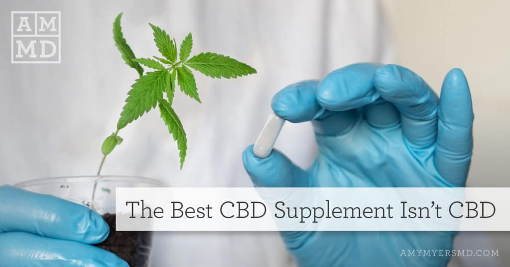 The Best CBD Supplement Isn't CBD