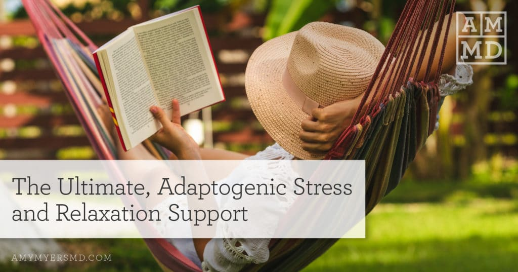 The Ultimate, Adaptogenic Stress and Relaxation Support