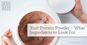 Your Protein Powder — What Ingredients To Look For