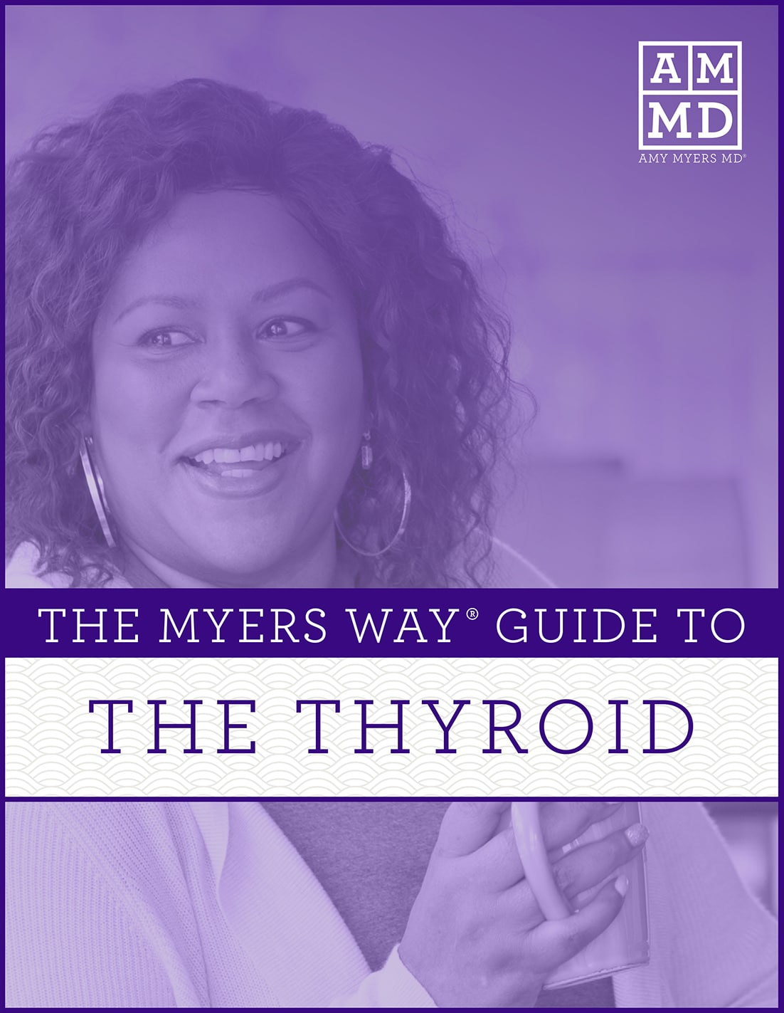 The Myers Way Guide to Thyroid