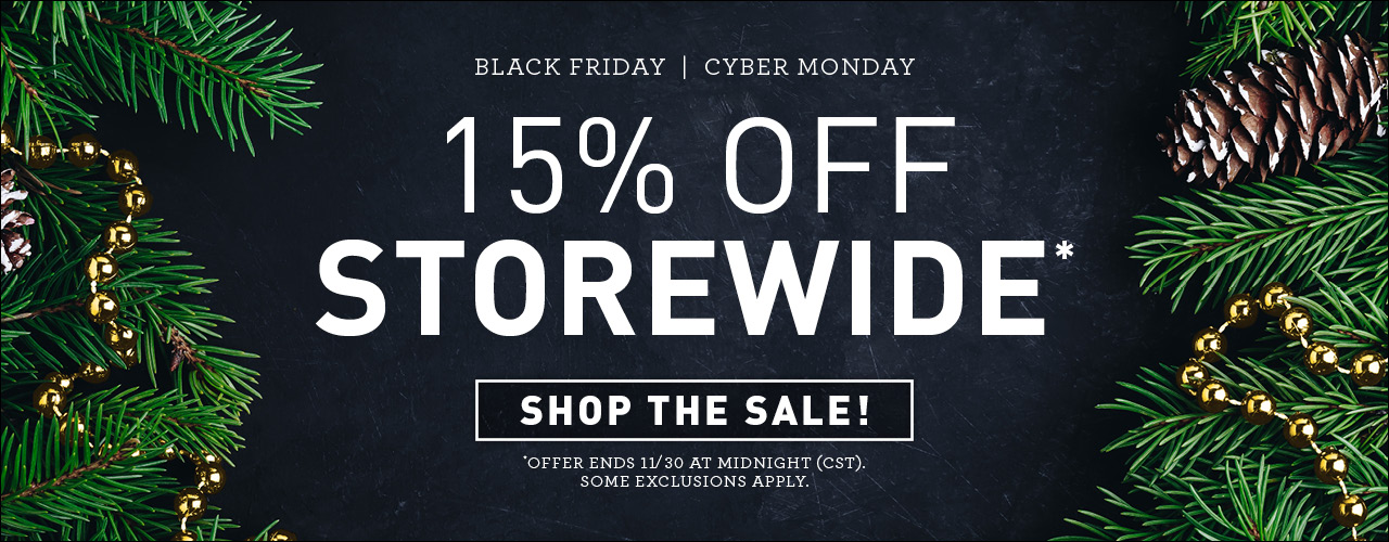 Save 15% Storewide in our Black Friday Sale